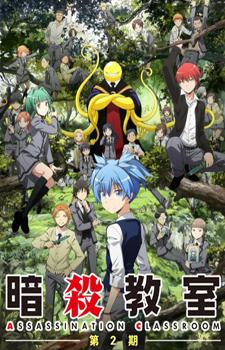 Ansatsu Kyoushitsu 2nd Season / Класс убийц 2