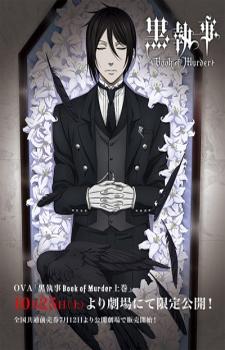 Kuroshitsuji: Book of Murder / Темный дворецкий: Глава об убийстве