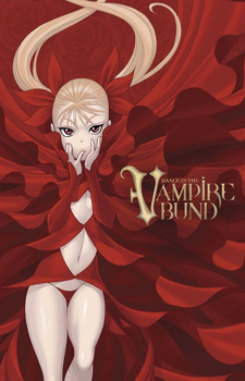 Dance in the Vampire Bund / Танец на Набережной Вампиров