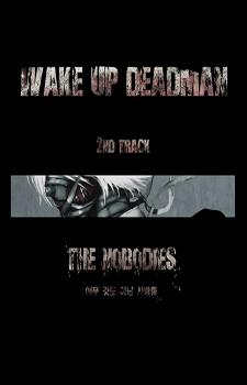 Wake Up Deadman - Nobodies / Никто